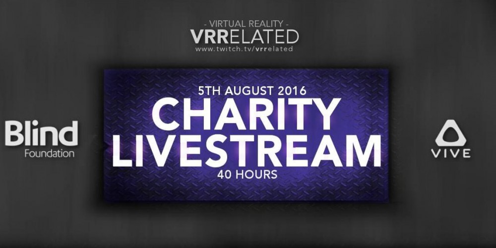 40 Hour Charity Live Stream In VR