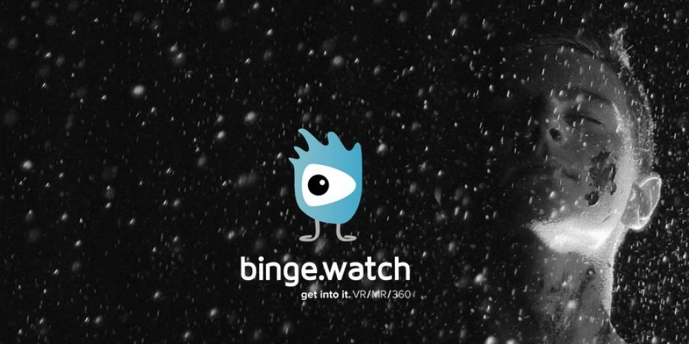 Binge.Watch 2016 – The First Creative Festival For Virtual Reality