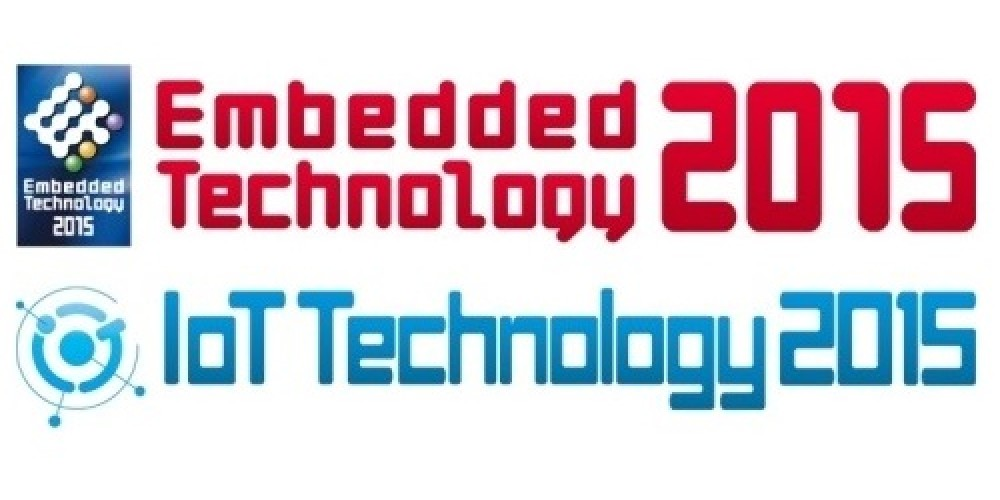 Register now for Embedded Technology 2015 and IoT Technology 2015 Exhibitions